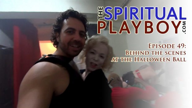 The Spiritual Playboy – Episode 49 Behind The Scenes at the Halloween Ball
